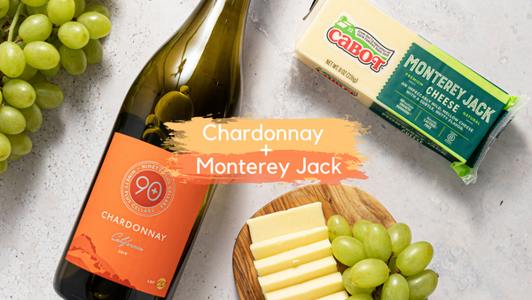 90+ Cellars Chardonnay paired with Cabot Monterey Jack Cheese