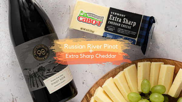90+ Cellars Russian River Pinot Noir Paired with Cabot Extra Sharp Cheddar