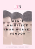 Men's Hairpiece (Man Weave) Vendor - Behind The Bundles | Hair Vendor Lists | Hair Extension Vendors | Beauty Vendors | Hair Drop shipping