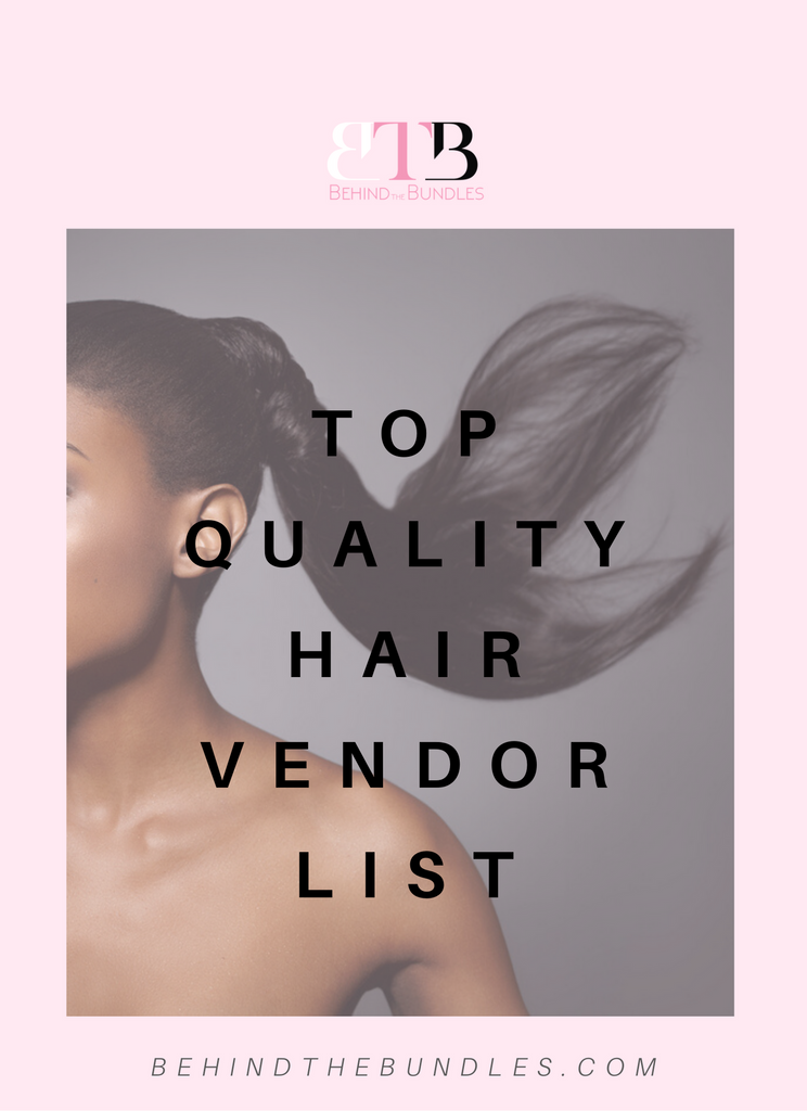 Top Quality Hair Vendor List - Behind The Bundles | Hair Vendor Lists | Hair Extension Vendors | Beauty Vendors | Hair Drop shipping