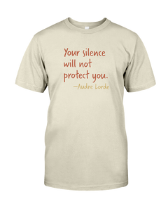 Your silence will not protect you shirt