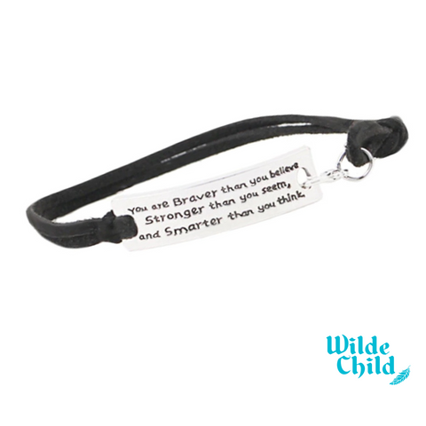 """You are braver than you believe..."" inspirational bracelet"