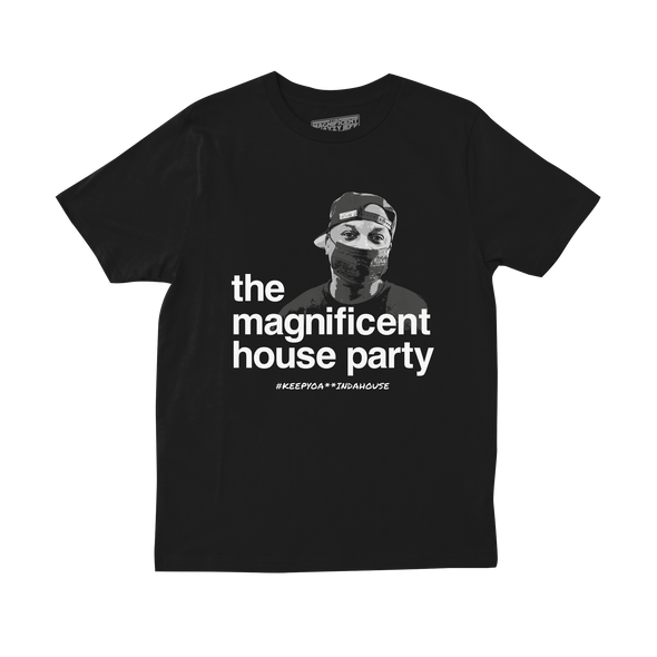 The Magnificent House Party Tee