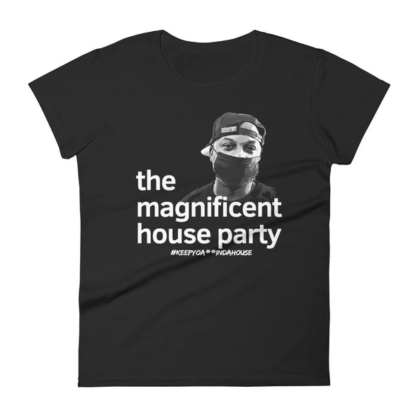 The Magnificent House Party Women's T-Shirt