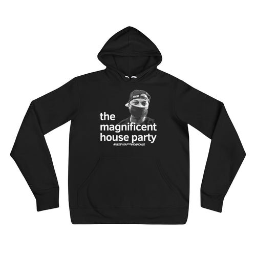 The Magnificent House Party Unisex hoodie