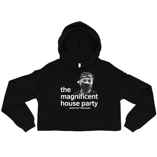 The Magnificent House Party Crop Hoodie