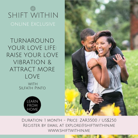 RAISE YOUR LOVE VIBRATION WITH Silfath Pinto - AT YOUR OWN PACE