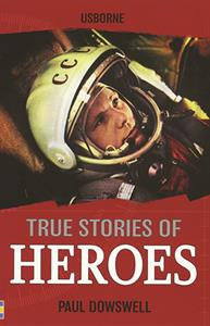 True Stories of Heros