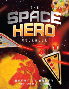 The Space Hero Cookbook