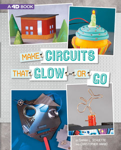 Make Circuits that Glow or Go