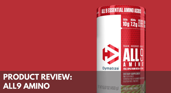 Product Review: Dymatize All9 Amino