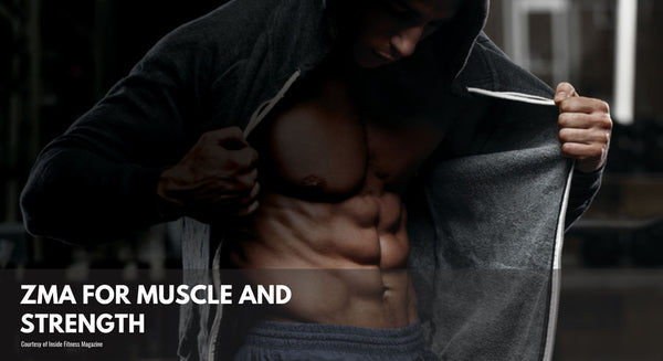 ZMA For Muscle and Strength