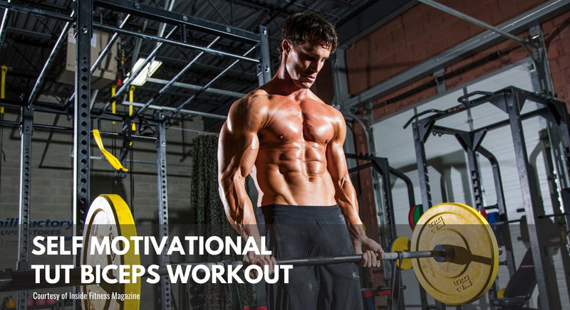 Self-Motivational TUT Biceps Workout