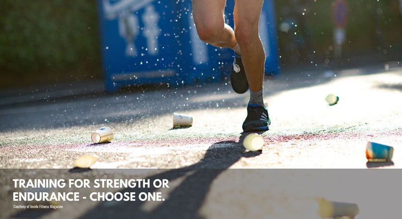 Training for Strength or Endurance -- Choose One