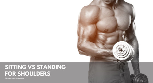 Standing VS. Sitting For Shoulders