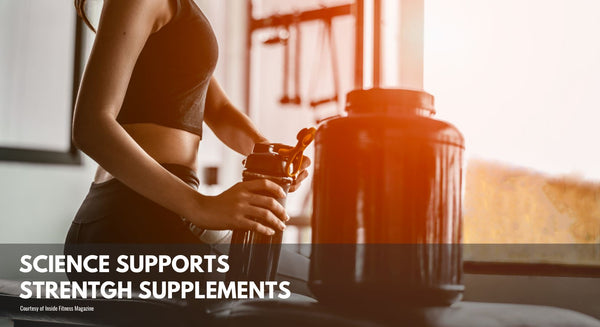 Science Supports Strength Supplements
