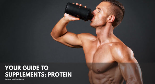 Your Guide to Supplements: Protein