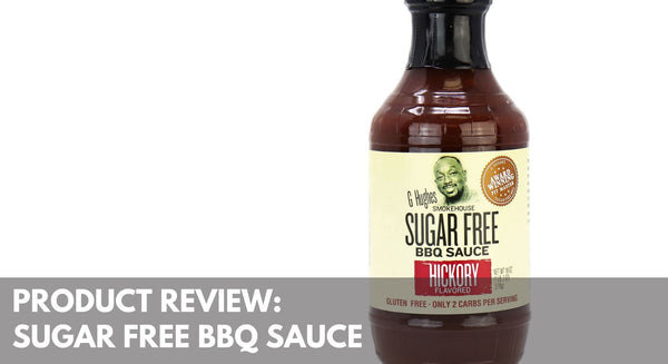 Product Reviews: G. Hughes Sugar-Free BBQ Sauce