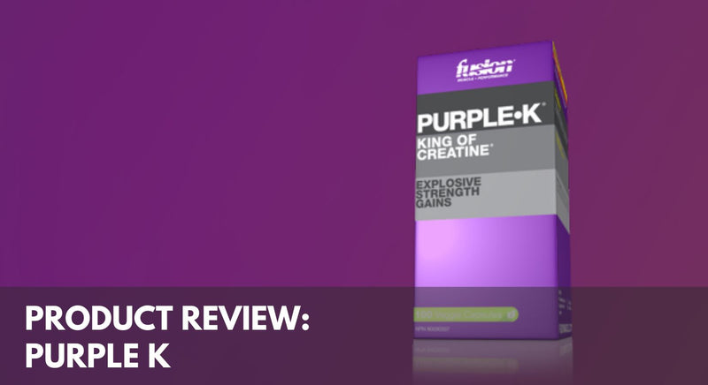 Product Review: Fusion Muscle Purple K
