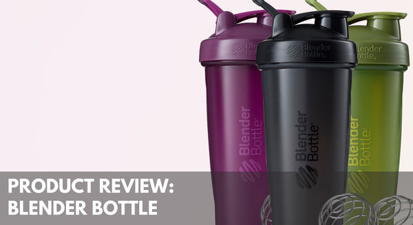 Product Review: Blender Bottle