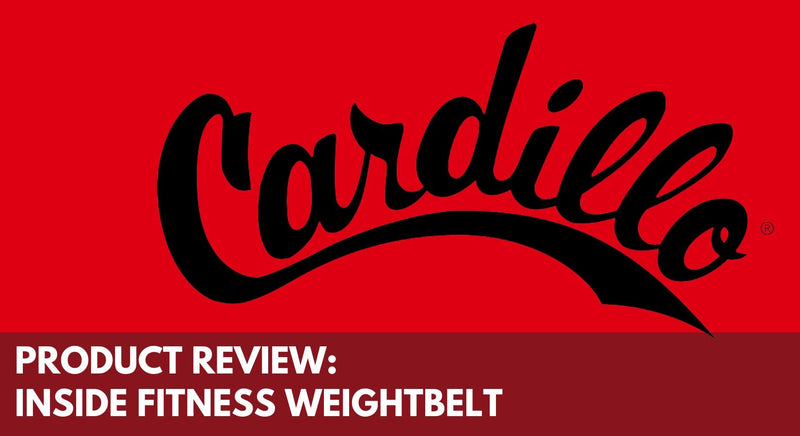 Product Review: Cardillo 'Inside Fitness' Weight Belt