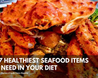 The 7 Healthiest Seafood Items You Need in Your Diet