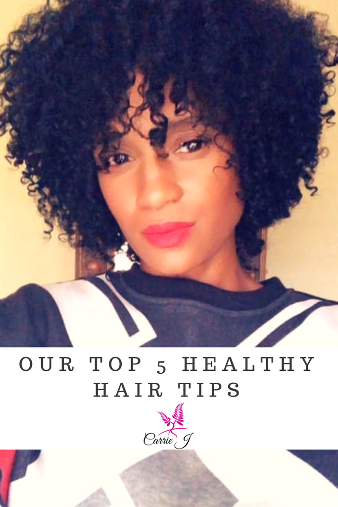 Our Top 5 Healthy Hair Tips