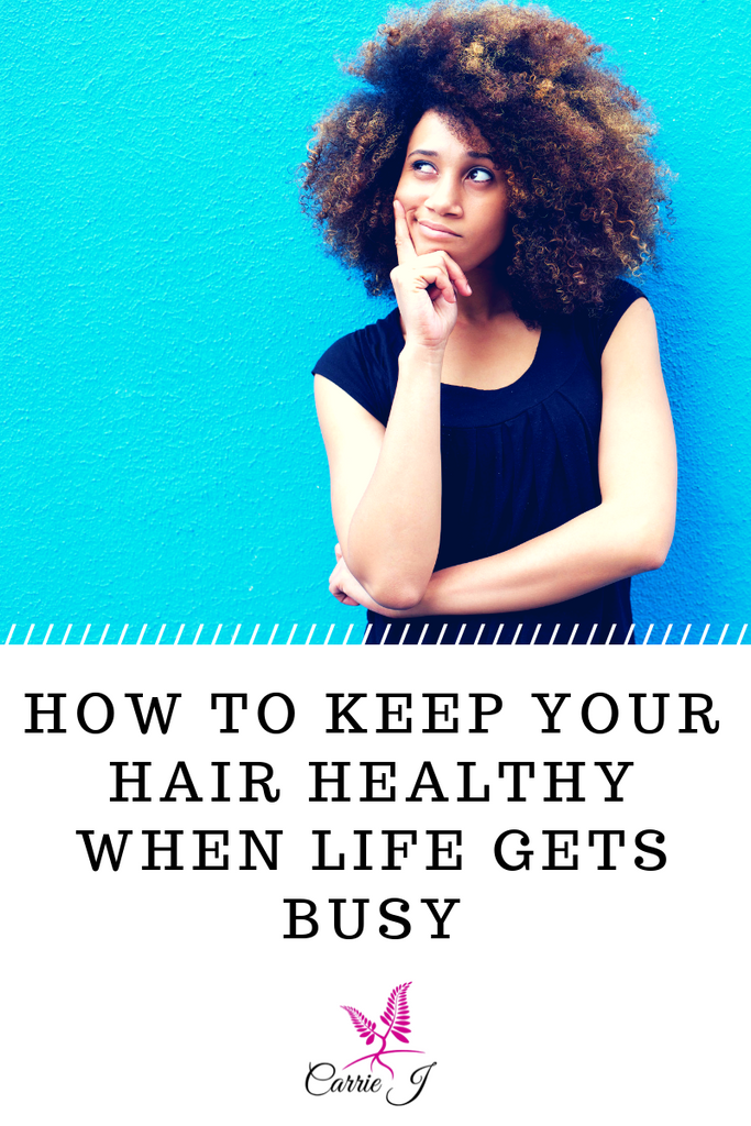 How to Keep Your Hair Healthy When Life Gets Busy