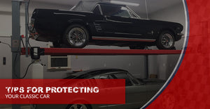 Tips For Protecting Your Classic Car