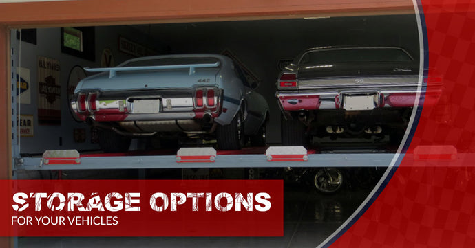 Storage Options For Your Vehicles