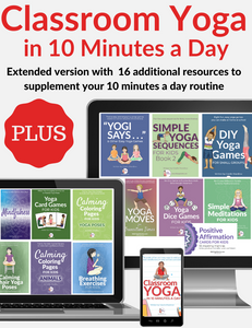 Classroom Yoga in 10 Minutes a Day - PLUS
