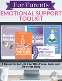 Emotional Support Toolkit for Parents
