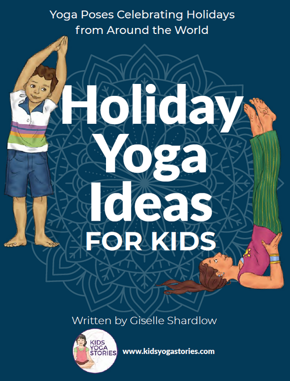 Holiday Yoga Ideas for Kids