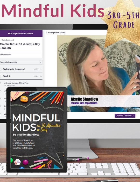 Mindful Kids in 10 Minutes a Day: 3rd-5th Grade (Workbook + Video Series)