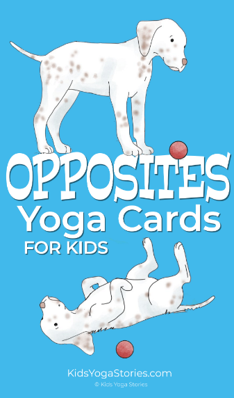 Opposites Yoga Poses for Kids