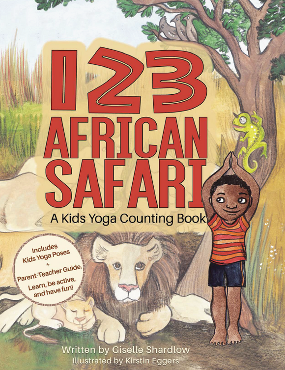 123 African Safari: A Kids Yoga Counting Book
