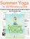 Summer Yoga in 10 Minutes a Day - Standard