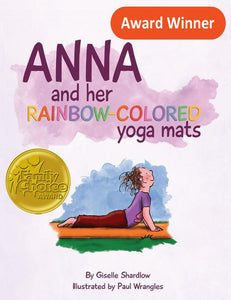 Front cover page or cover image for anna and her rainbow colored yoga mats Book