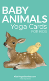 Baby Animals Yoga Cards for Kids