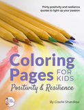 Coloring Pages for Kids - Positivity & Resilience