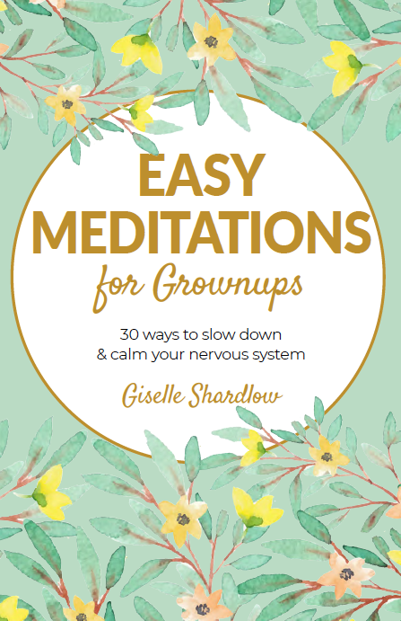 Easy Meditations for Grownups