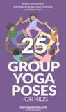 25 Group Yoga Poses for Kids Cards