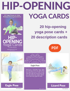 Hip-Opening Yoga Cards for Kids