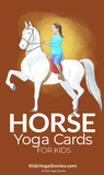 Horse Yoga Cards for Kids