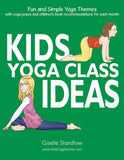 Kids Yoga Class Ideas