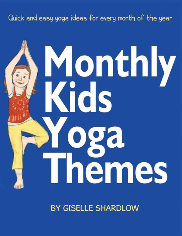 Front cover page or cover image for monthly kids yoga themes Teaching Resource