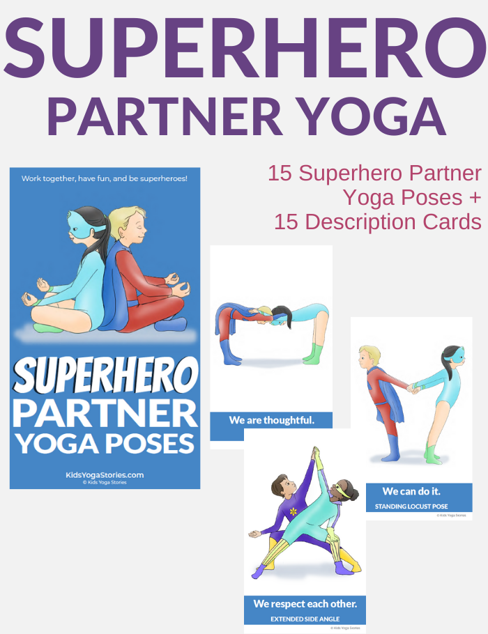 Superhero Partner Yoga Poses For Kids Kids Yoga Stories