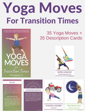 Yoga Moves for Transition Times