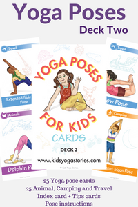 Yoga Poses for Kids Cards (Deck Two)