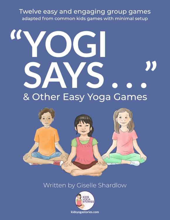 """Yogi Says …"" and Other Easy Yoga Games"